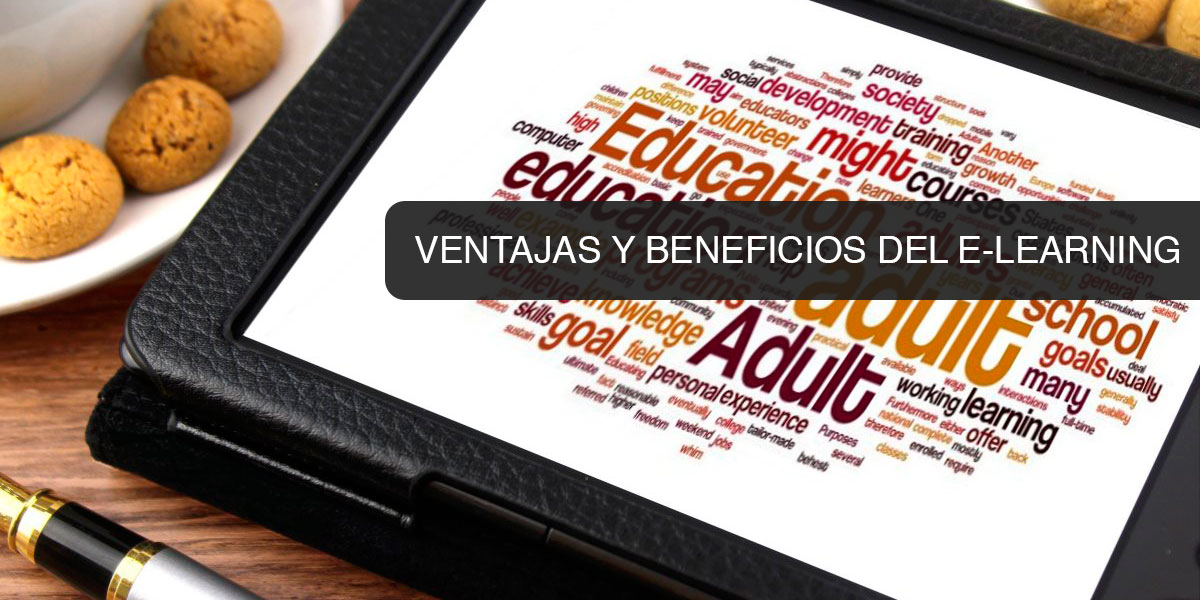 Ventajas y Beneficios del E-Learning