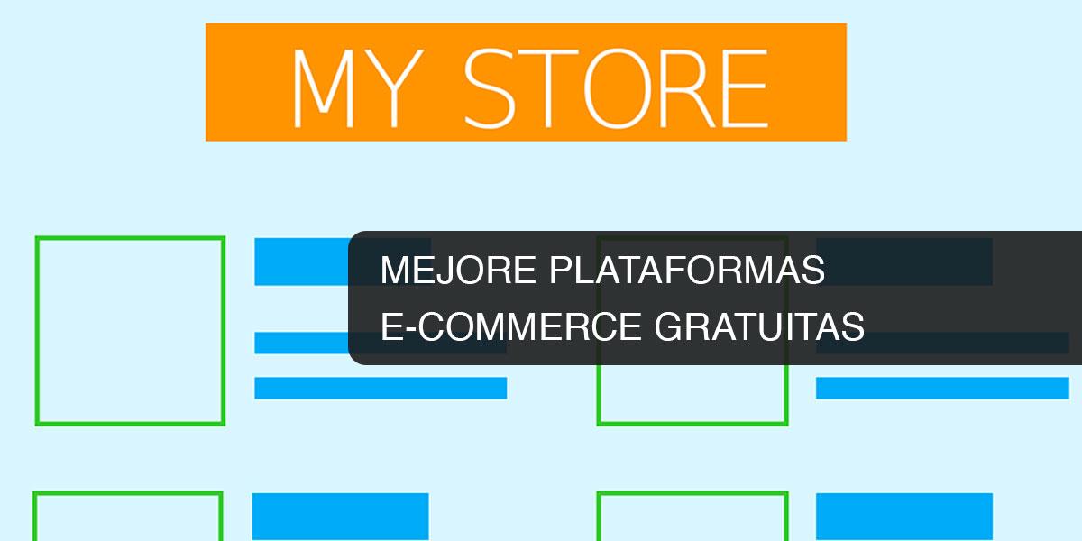 Mejores plataformas e-commerce gratuitas