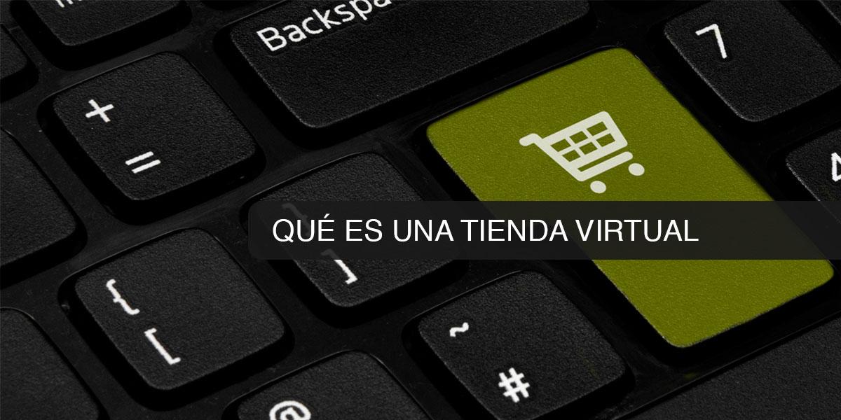 Qué es una tienda virtual