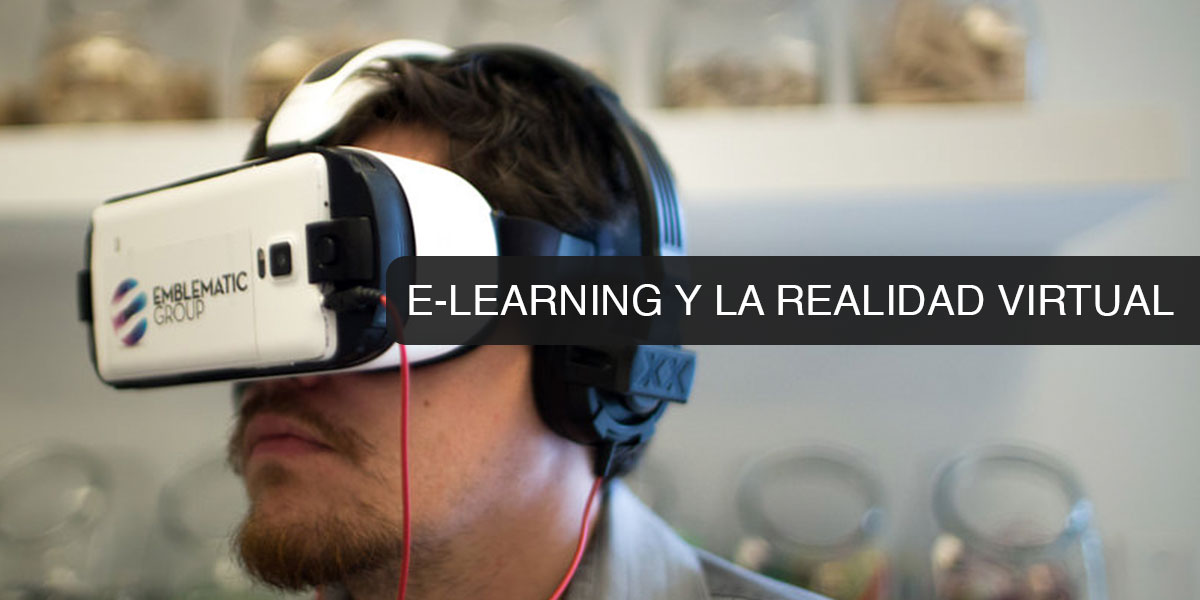 E-Learning y la Realidad Virtual