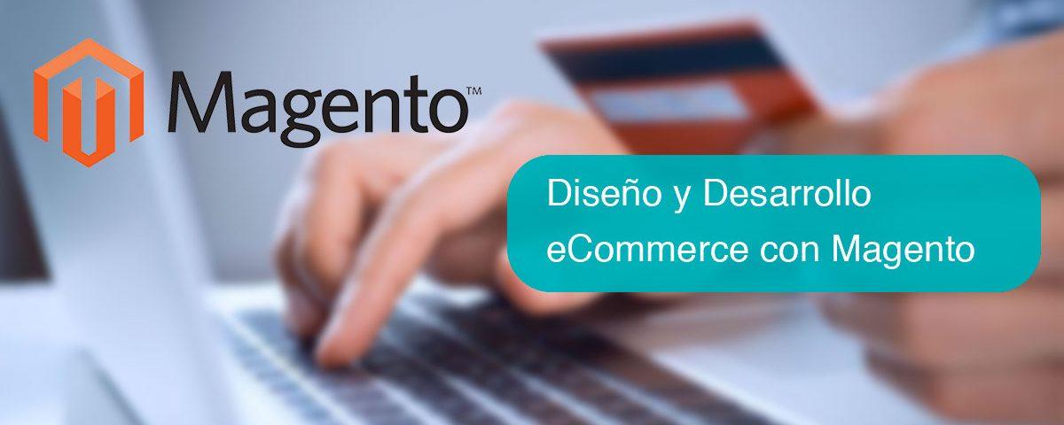 Diseño y Desarrollo eCommerce con Magento
