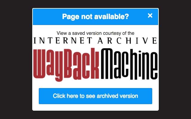 Wayback Machine tiene una extensión para Chrome que intercepta los errores 404